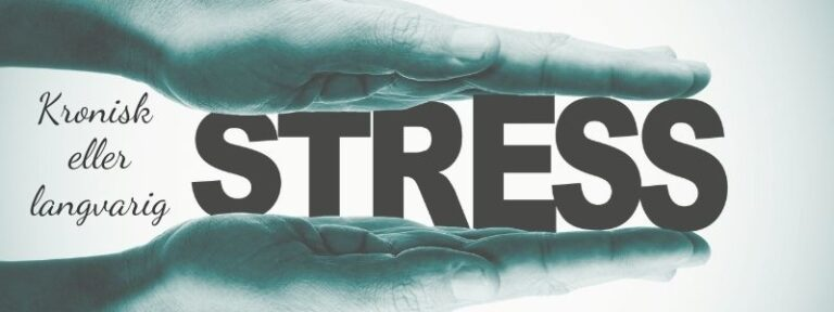 Kronisk stress eller langvarig stress?