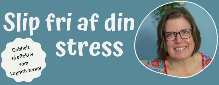 Slip fri af din stress