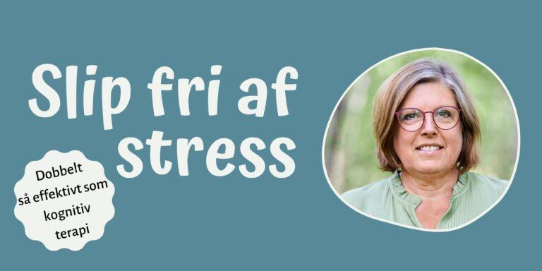 Slip fri af stress